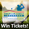 Enter to Win Two Tickets To the American Family Insurance Championship!