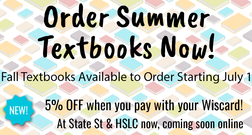 Order Summer Textbooks Now! Fall Textbooks Available to Order Starting July 1